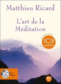 L' ART DE LA MÉDITATION (CD-MP3)