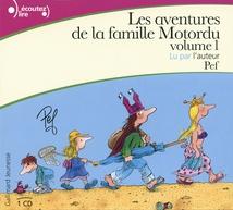 LES AVENTURES DE LA FAMILLE MOTORDU (VOLUME 1)