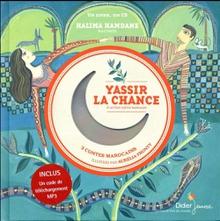 YASSIR LA CHANCE (ET AUTRES CONTES MAROCAINS)