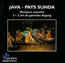 JAVA - PAYS SUNDA: MUS. SAVANTES, 2 L'ART DU GAMELAN DEGUNG