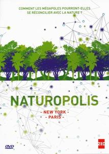 NATUROPOLIS : NEW YORK / PARIS