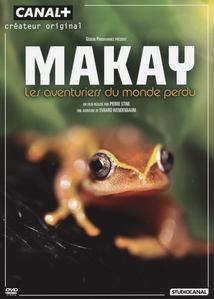 MAKAY, LES AVENTURIERS DU MONDE PERDU