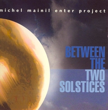 BETWEEN THE TWO SOLSTICES
