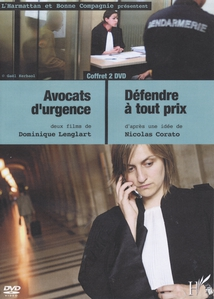 AVOCATS D'URGENCE / DÉFENDRE À TOUT PRIX