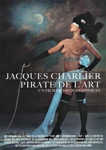 JACQUES CHARLIER, PIRATE DE L'ART