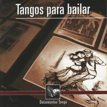 TANGOS PARA BAILA: DOCUMENTOS TANGO