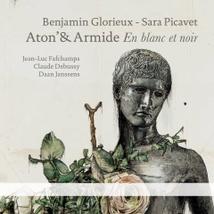 ATON'& ARMIDE - TROIS CHANTS POUR MIEUX VOIR (+ DEBUSSY...)