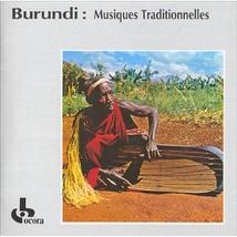 BURUNDI: MUSIQUES TRADITIONNELLES