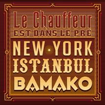 NEW YORK ISTANBUL BAMAKO