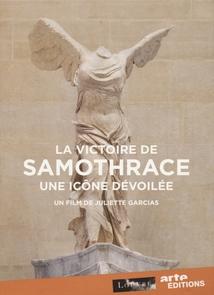 LA VICTOIRE DE SAMOTHRACE, UNE ICÔNE DÉVOILÉE
