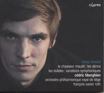 OEUVRES ORCHESTRALES: CHASSEUR MAUDIT / DJINNS / EOLIDES/...