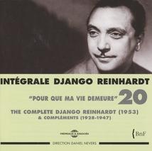 INTÉGRALE DJANGO REINHARDT, VOL.20: POUR QUE MA VIE DEMEURE