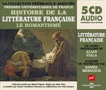 HISTOIRE DE LA LITTERATURE FRANCAISE - LE ROMANTISME