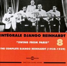 INTÉGRALE DJANGO REINHARDT, VOL.8: SWING FROM PARIS