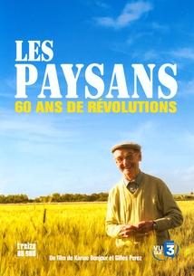 LES PAYSANS, 60 ANS DE RÉVOLUTION
