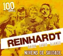NUVENS DE SAUDADE (100 ANS DE REINHARDT)