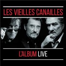 LES VIEILLES CANAILLES, L'ALBUM LIVE
