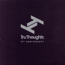 TRU THOUGHTS (10TH ANNIVERSAY)