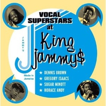 VOCAL SUPERSTARS AT KING JAMMYS