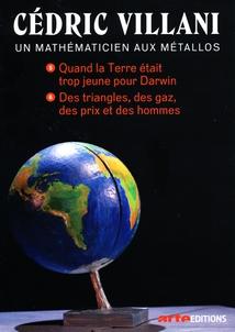 CÉDRIC VILLANI, UN MATHÉMATICIEN AUX MÉTALLOS - 3