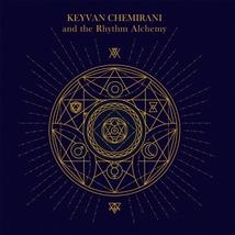 KEYVAN CHEMIRANI AND THE RHYTHM ALCHEMY
