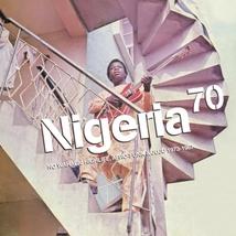 NIGERIA 70: NO WAHALA HIGHLIFE, AFRO-FUNK & JUJU 1973-1987
