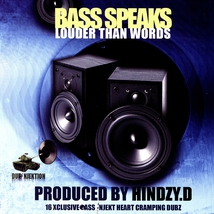 BASS SPEAKS LOUDER THAN WORDS