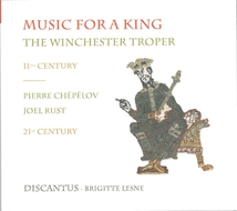 MUSIC FOR A KING: THE WINCHESTER TROPER (11ÈME SIÈCLE)