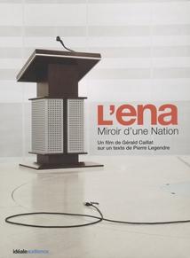 L'ENA, MIROIR D'UNE NATION