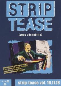 STRIP-TEASE - Vol.16.17.18 - (COFFRET DVD)