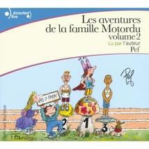LES AVENTURES DE LA FAMILLE MOTORDU (VOLUME 2)