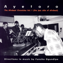 AFROBEAT CHRONICLES VOL.1 (THE JAZZ SIDE OF AFROBEAT)