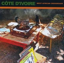 AFRICAN PEARLS 5: CÔTE D'IVOIRE. WEST AFRICAN CROSSROADS