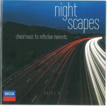 VOCES 8 - NIGHT SCAPES - CHORAL MUSIC FOR REFLECTIVE MOMENTS