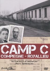 CAMP C, COMPIÈGNE - ROYALLIEU