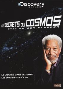 LES SECRETS DU COSMOS, Vol.2 (AVEC MORGAN FREEMAN)