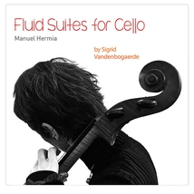 FLUID SUITES FOR CELLO