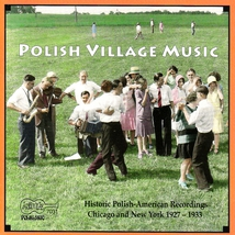 POLISH VILLAGE MUSIC 1927-1933