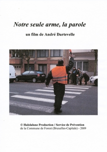 NOTRE SEULE ARME, LA PAROLE