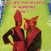 FOLK AND POP SOUNDS OF SUMATRA, VOL. 1