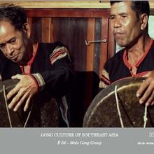 GONG CULTURE OF SOUTHEAST ASIA VOL.1: Ê DE - MALE GONG GROUP