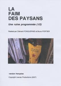 LA FAIM DES PAYSANS, Vol.1