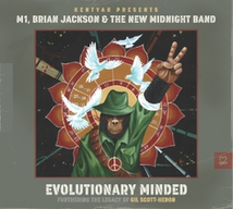 EVOLUTIONARY MINDED-FURTHERING THE LEGACY OF GIL SCOTT-HERON