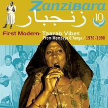 ZANZIBARA 10: FIRST MODERN: TAARAB VIBES