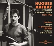 HUGUES AUFRAY INTÉGRALE CHRONOLOGIQUE 1958-1962