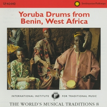 YORUBA DRUMS FROM BENIN, WEST AFRICA: WORLD'S MUS. TRAD. 8