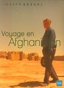 JOSEPH KESSEL - VOYAGE EN AFGHANISTAN