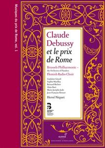 CLAUDE DEBUSSY (MUSIQUES DU PRIX DE ROME VOL.1)