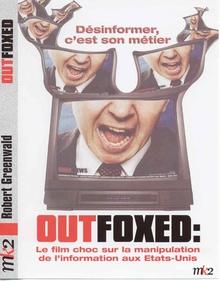 OUTFOXED : RUPERT MURDOCH'S WAR ON JOURNALISM