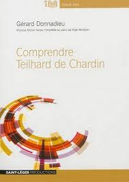 COMPRENDRE TEILHARD DE CHARDIN